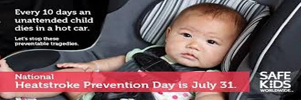 Heatstroke Prevention Day July 31st