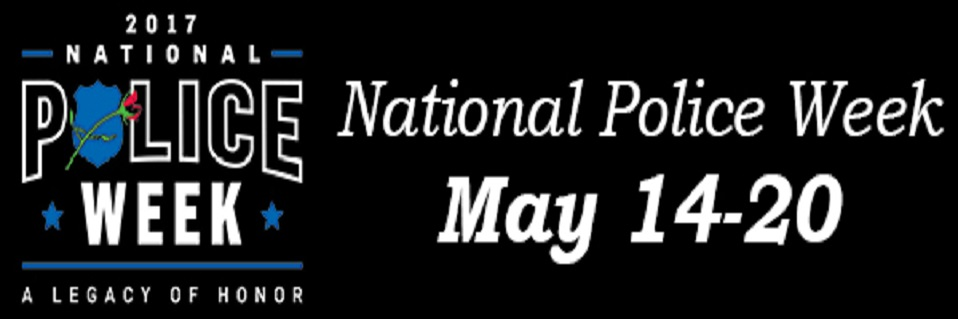 National Police Week May 14th – 20th
